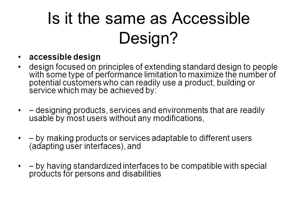 Is it the same as Accessible Design.