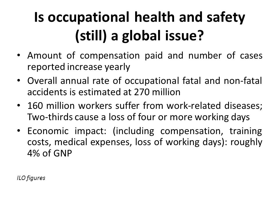 Is occupational health and safety (still) a global issue.