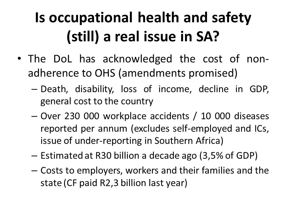 Is occupational health and safety (still) a real issue in SA.
