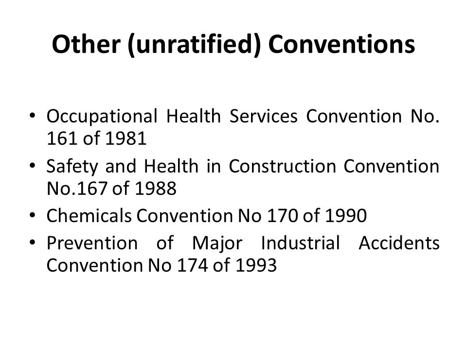 Other (unratified) Conventions Occupational Health Services Convention No.