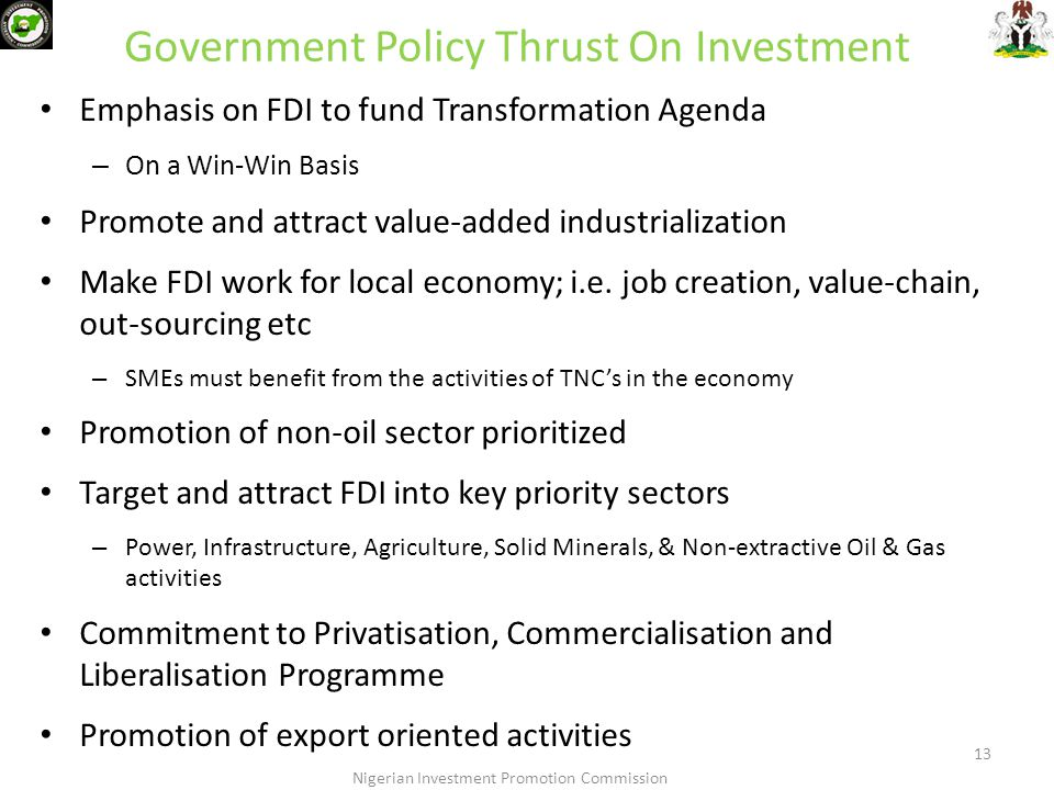 13 Government Policy Thrust On Investment Emphasis on FDI to fund Transformation Agenda – On a Win-Win Basis Promote and attract value-added industria