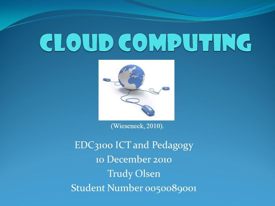 What is Cloud Computing? (Kenny, 2010)