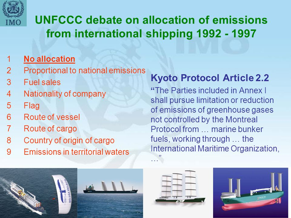 47 UNFCCC debate on allocation of emissions from international shipping 1992 - 1997 1No allocation 2Proportional to national emissions 3Fuel sales 4Na