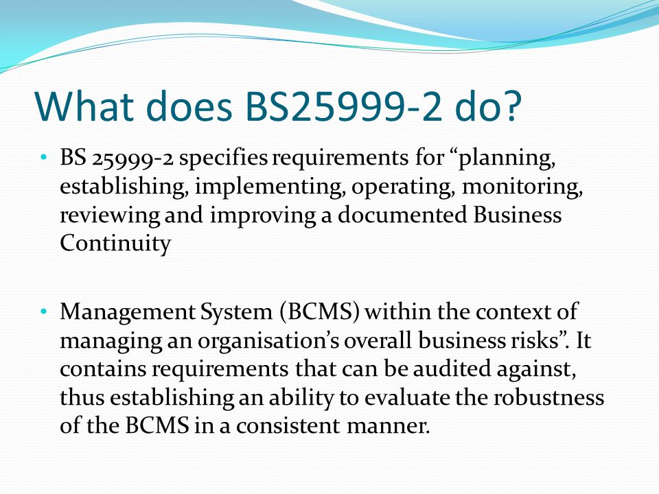What does BS25999-2 do.