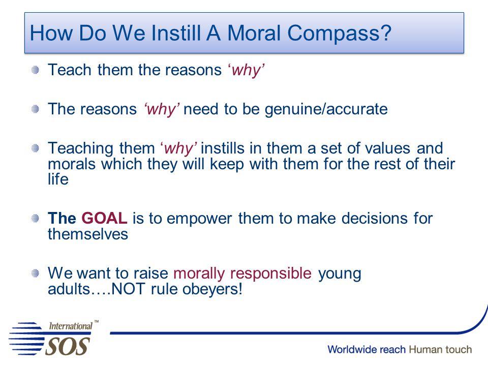 How Do We Instill A Moral Compass.