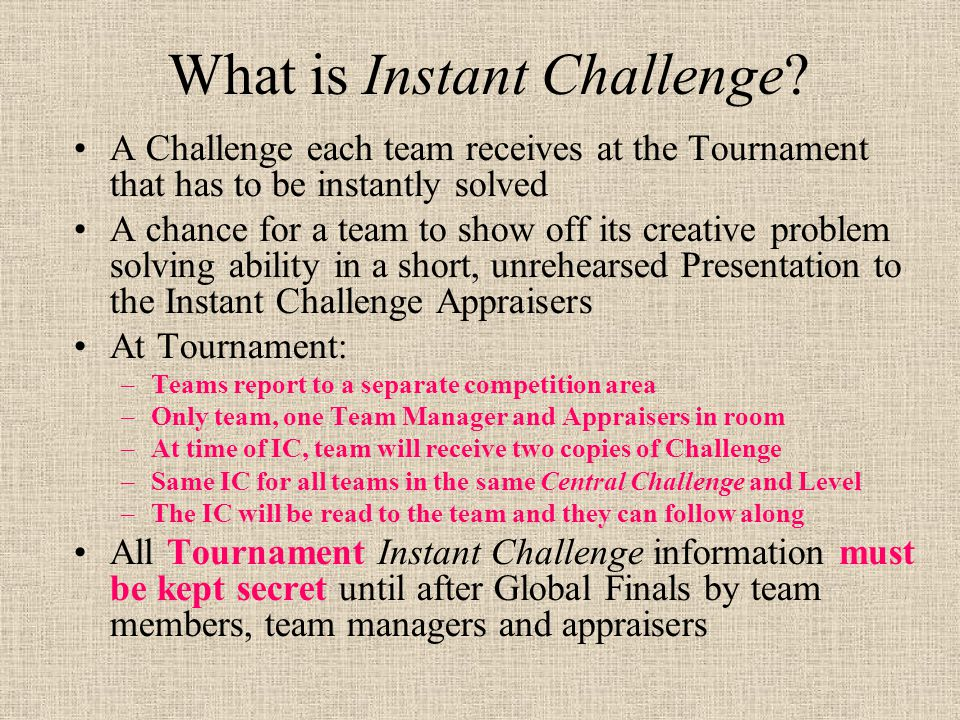 What is Instant Challenge.
