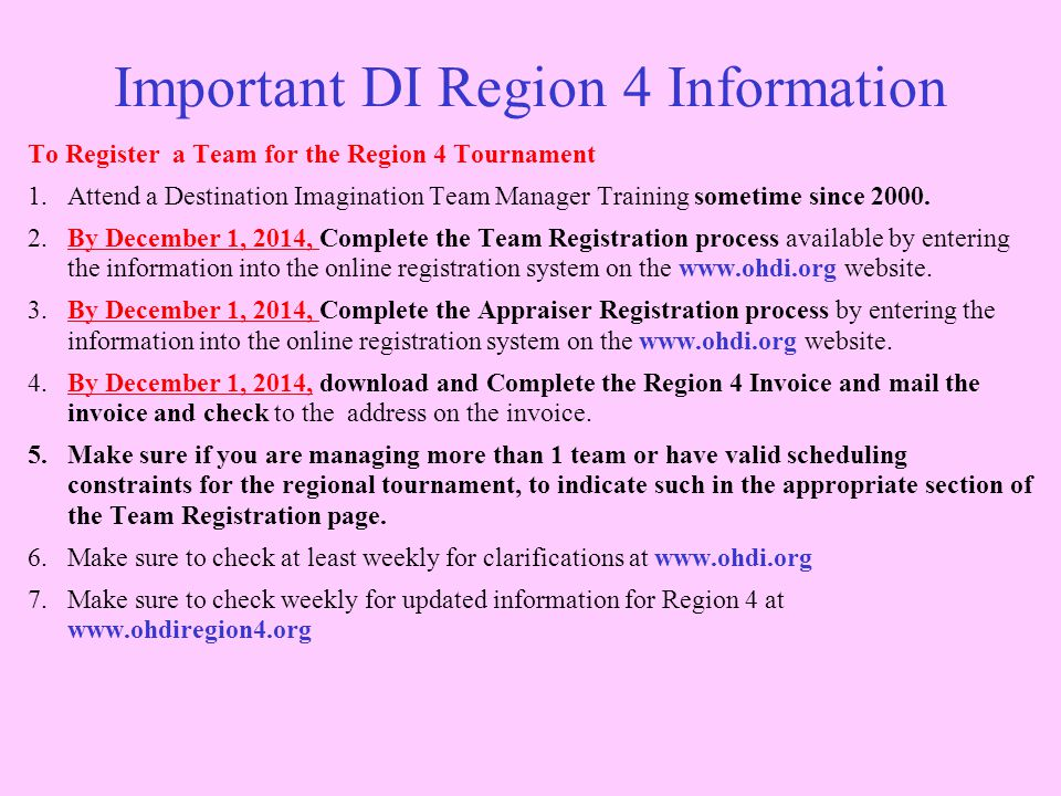 Important DI Region 4 Information To Register a Team for the Region 4 Tournament 1.