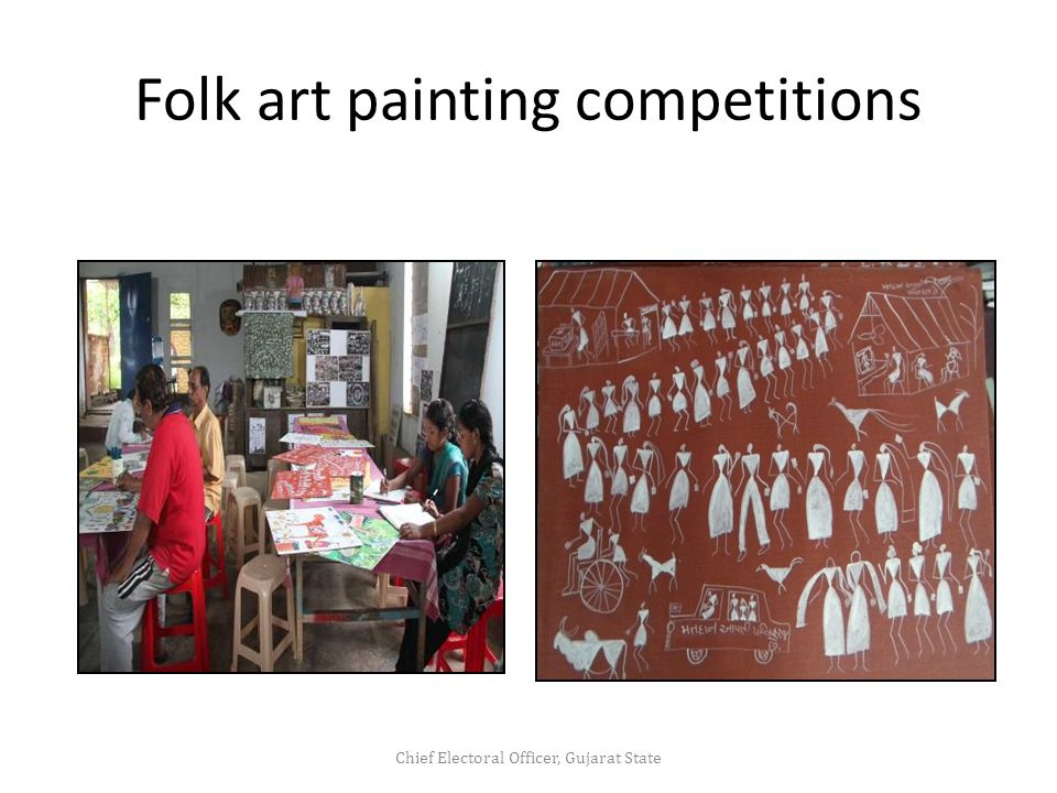 Folk art painting competitions Chief Electoral Officer, Gujarat State