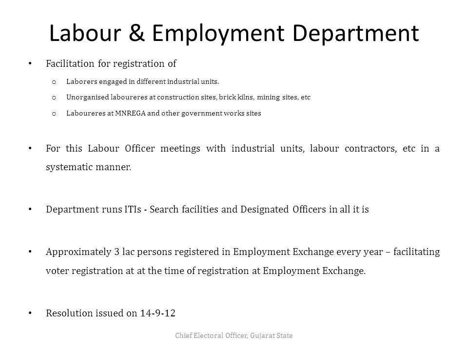 Labour & Employment Department Facilitation for registration of o Laborers engaged in different industrial units.