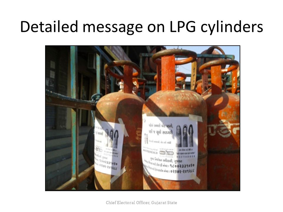 Detailed message on LPG cylinders Chief Electoral Officer, Gujarat State