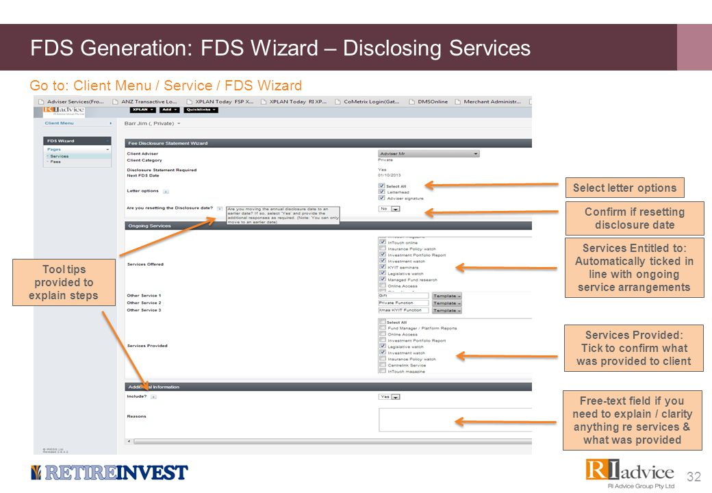 FDS Generation: FDS Wizard – Disclosing Services 32 Go to: Client Menu / Service / FDS Wizard Select letter options Services Entitled to: Automaticall