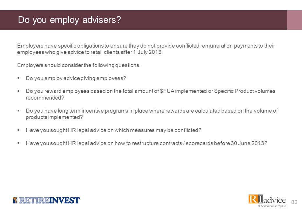 Do you employ advisers? Employers have specific obligations to ensure they do not provide conflicted remuneration payments to their employees who give