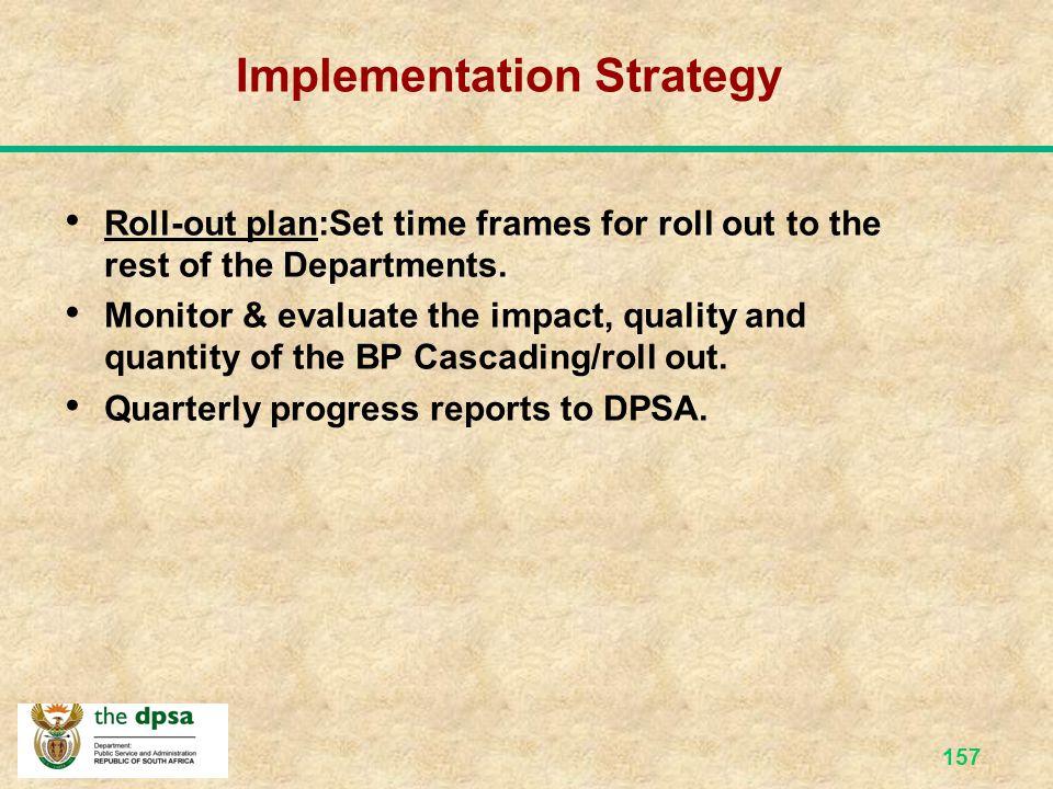 156 Implementation Strategy Create Batho Pele Office.
