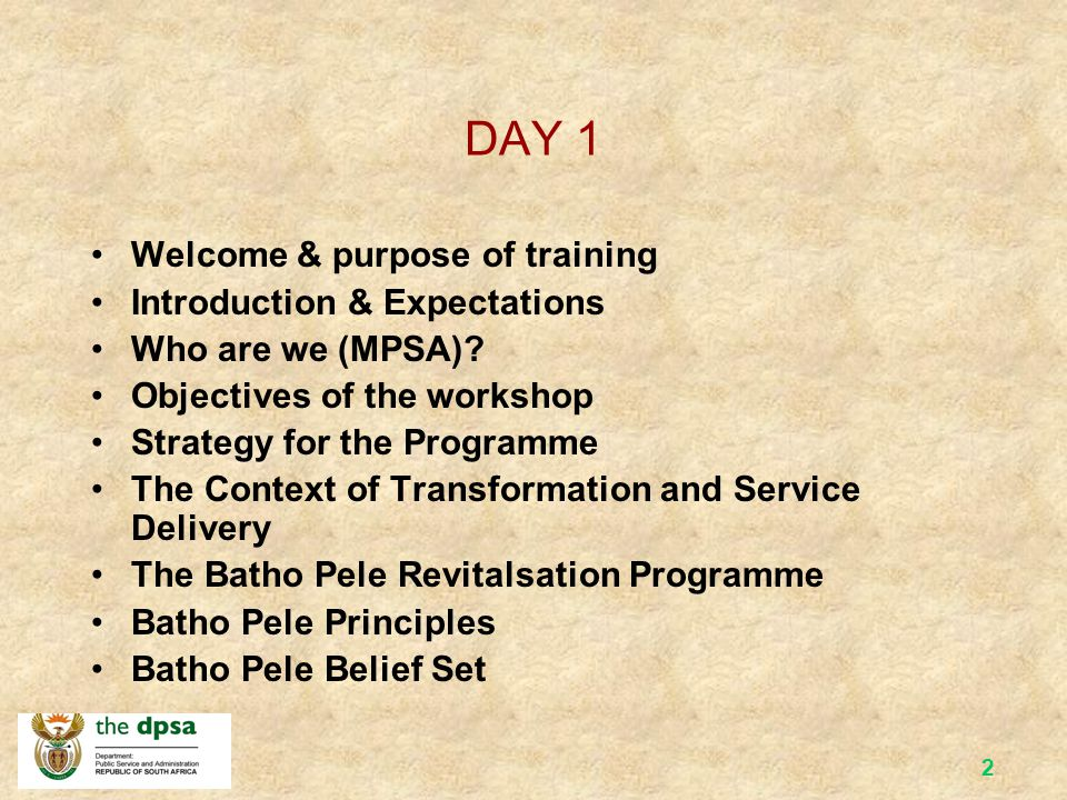Welcome to the Batho Pele Change Management Engagement Programme Train the Trainer