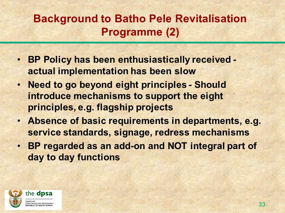 32 The Batho Pele Revitalisation Programme