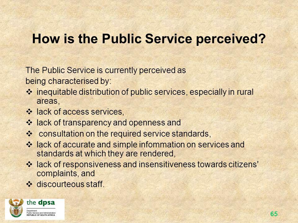 Information Value for Money Redress Batho Pele Courtesy Openness & Transparenc y ConsultationAccess Service Standards BATHO PELE PRINCIPLES