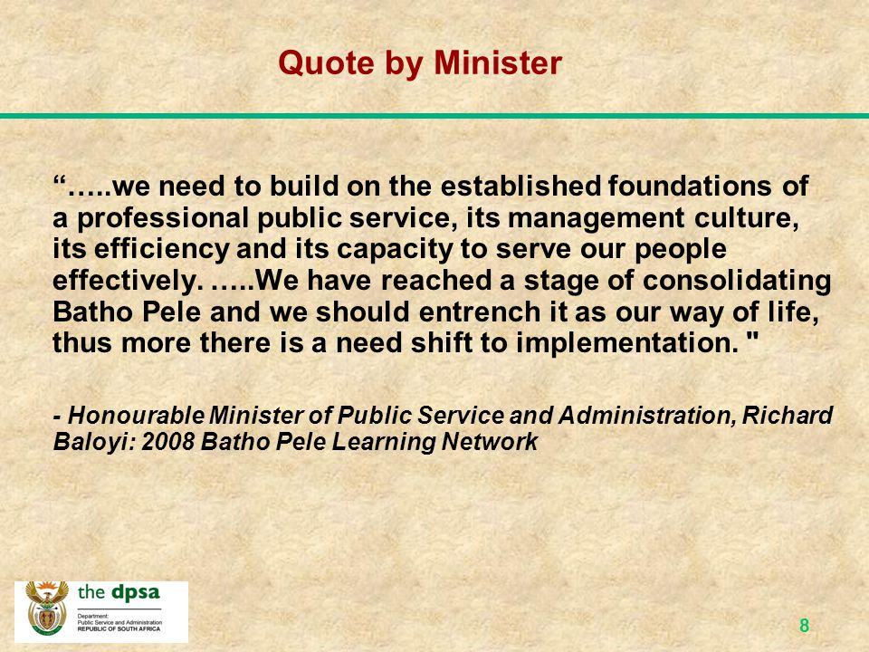 7 MINISTRY FOR PUBLIC SERVICE AND ADMINISTRATION (MPSA) MPSA DPSA DEVELOP POLICIES CPSI INNOVATION SITA IT PALAMA TRAINING OPSC MONITOR & EVALUATE GEMS Medical Aid