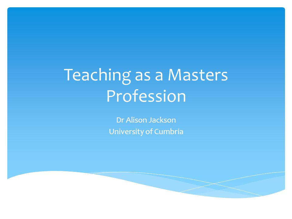 Benefit to teachers:  Masters level study strengthens teachers to generate criteria against which they can critique their own professional activities, it nurtures the disposition for systematic self-scrutiny;  and it supports teachers in meeting the obligation to ensure that their practice is informed by evidence.