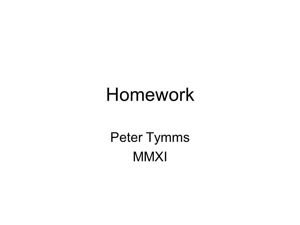 Outline Why give homework.What has previously been published.