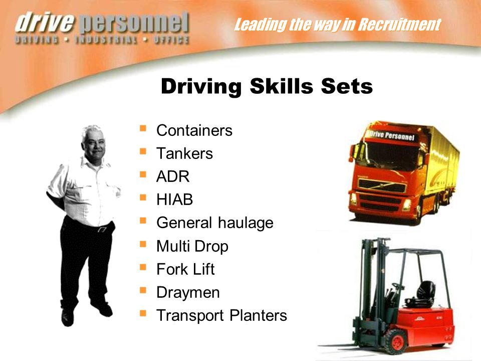 Leading the way in Recruitment Driving Skills Sets  Containers  Tankers  ADR  HIAB  General haulage  Multi Drop  Fork Lift  Draymen  Transport Planters