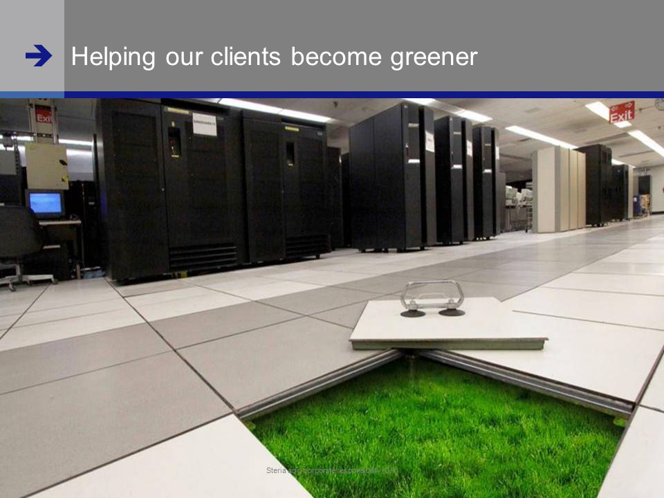  www.steria.com  Steria and corporate responsibility (CR) 13 Helping our clients become greener Steria and corporate responsibility (CR)