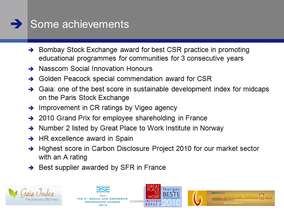  www.steria.com  Steria and corporate responsibility (CR) 4 Some achievements  Bombay Stock Exchange award for best CSR practice in promoting educa