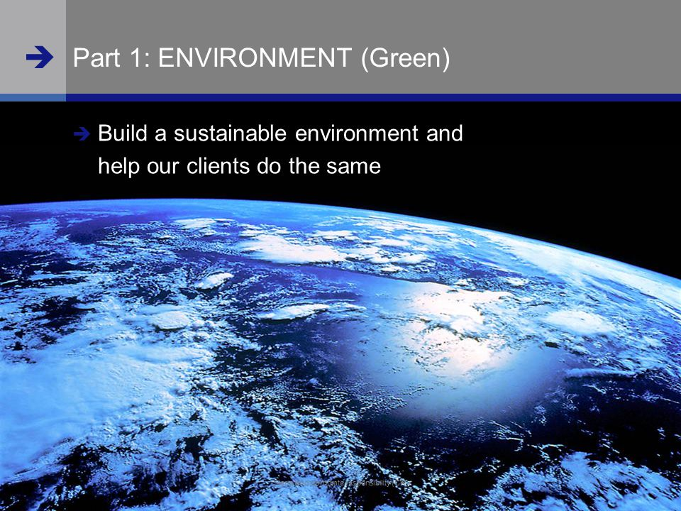  www.steria.com  Steria and corporate responsibility (CR) 9 Part 1: ENVIRONMENT (Green)  Build a sustainable environment and help our clients do th