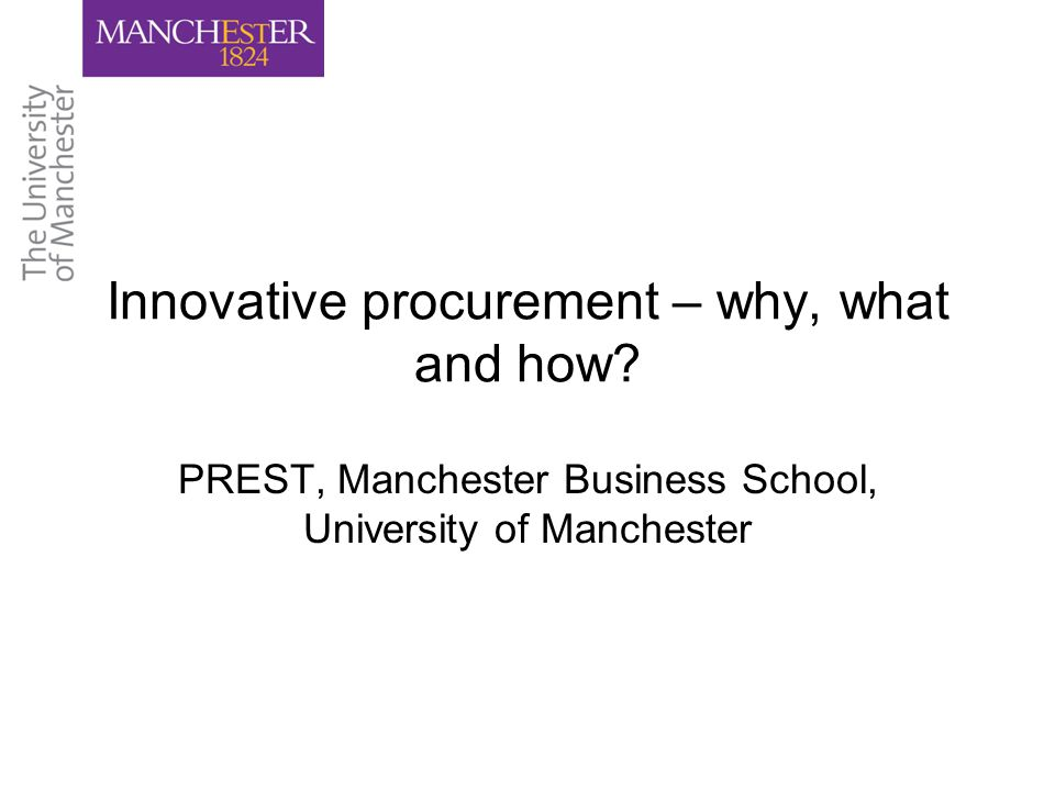 Innovative procurement – why, what and how.