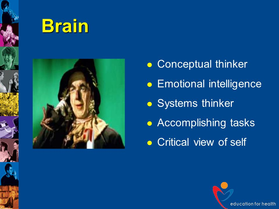 education for health Brain Conceptual thinker Emotional intelligence Systems thinker Accomplishing tasks Critical view of self