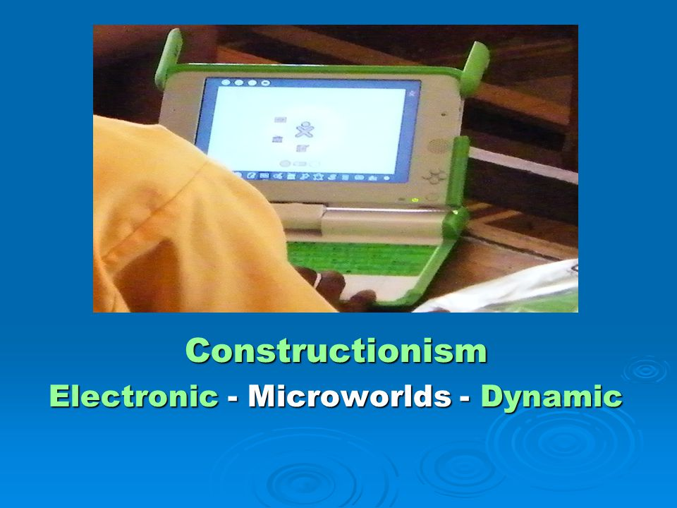 Constructionism Electronic - Microworlds - Dynamic