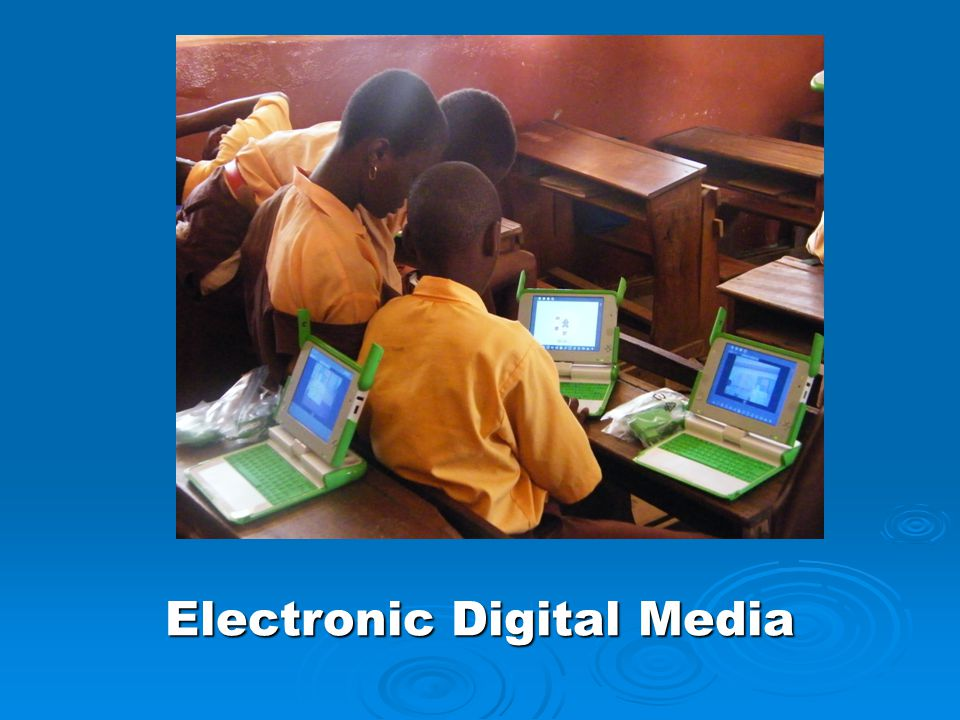Electronic Digital Media