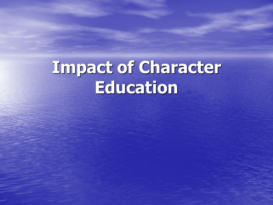 Impact of Character Education