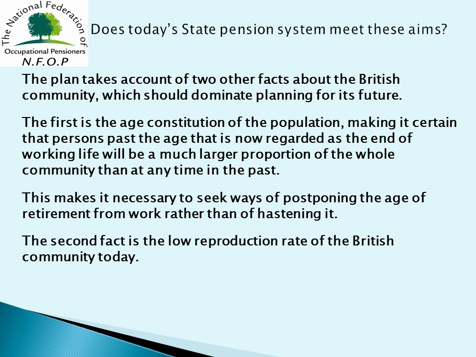 The plan takes account of two other facts about the British community, which should dominate planning for its future.