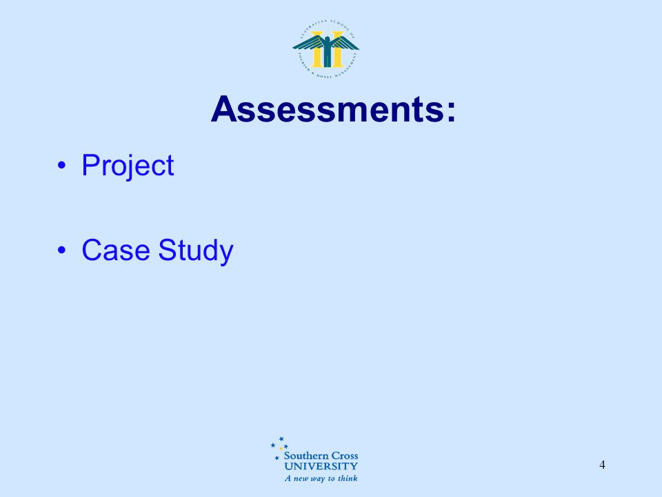 4 Assessments: Project Case Study