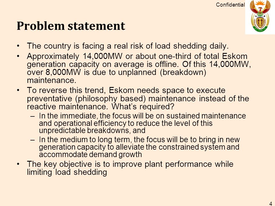 Problem statement The country is facing a real risk of load shedding daily.
