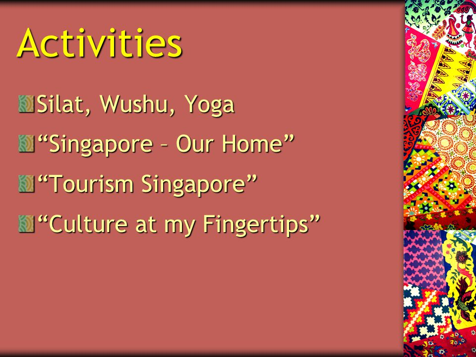 Activities Silat, Wushu, Yoga Singapore – Our Home Tourism Singapore Culture at my Fingertips