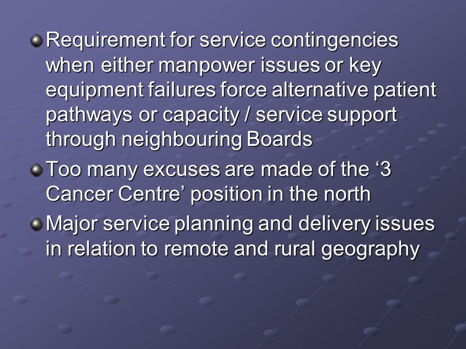 Requirement for service contingencies when either manpower issues or key equipment failures force alternative patient pathways or capacity / service s