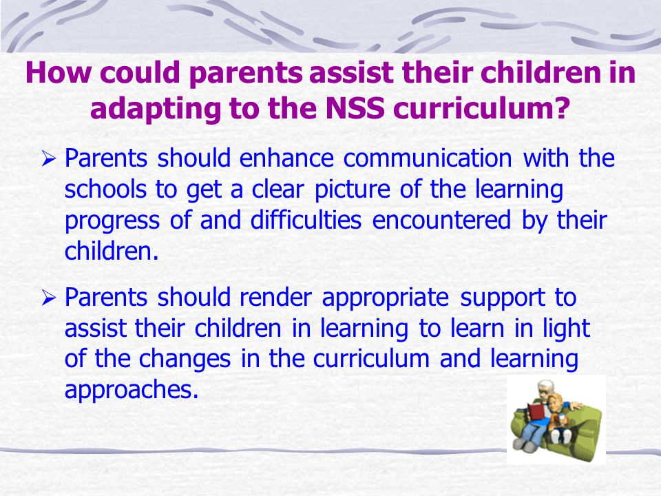 How could parents assist their children in adapting to the NSS curriculum.