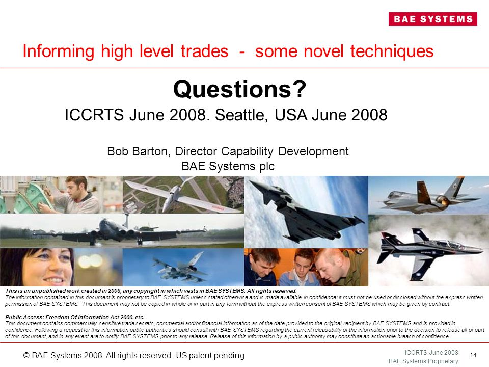 ICCRTS June 2008 BAE Systems Proprietary © BAE Systems 2008.