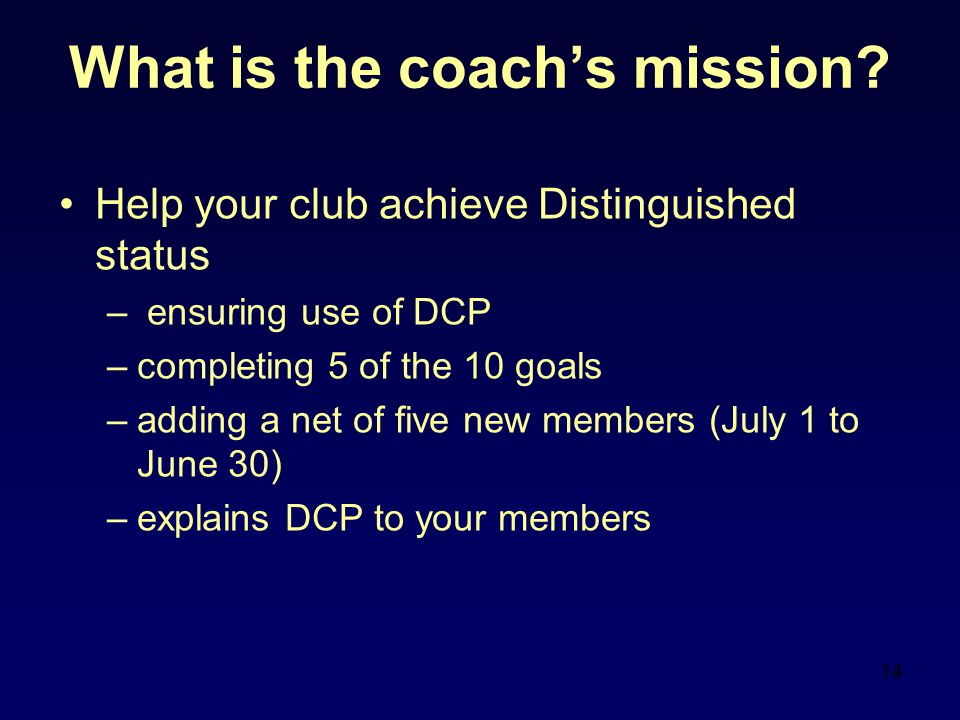 14 What is the coach's mission.
