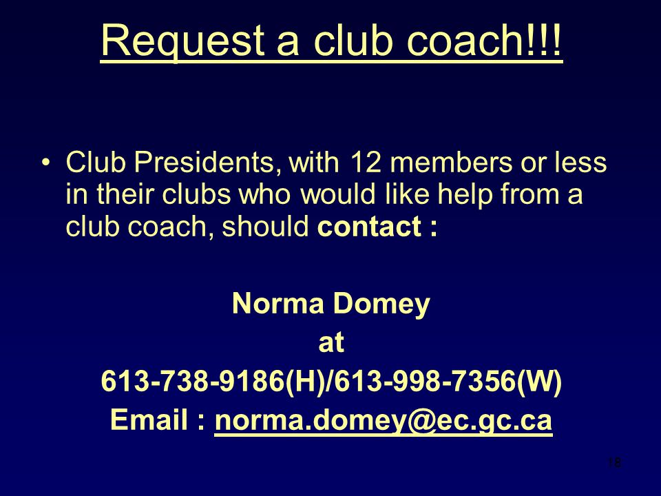 18 Request a club coach!!.