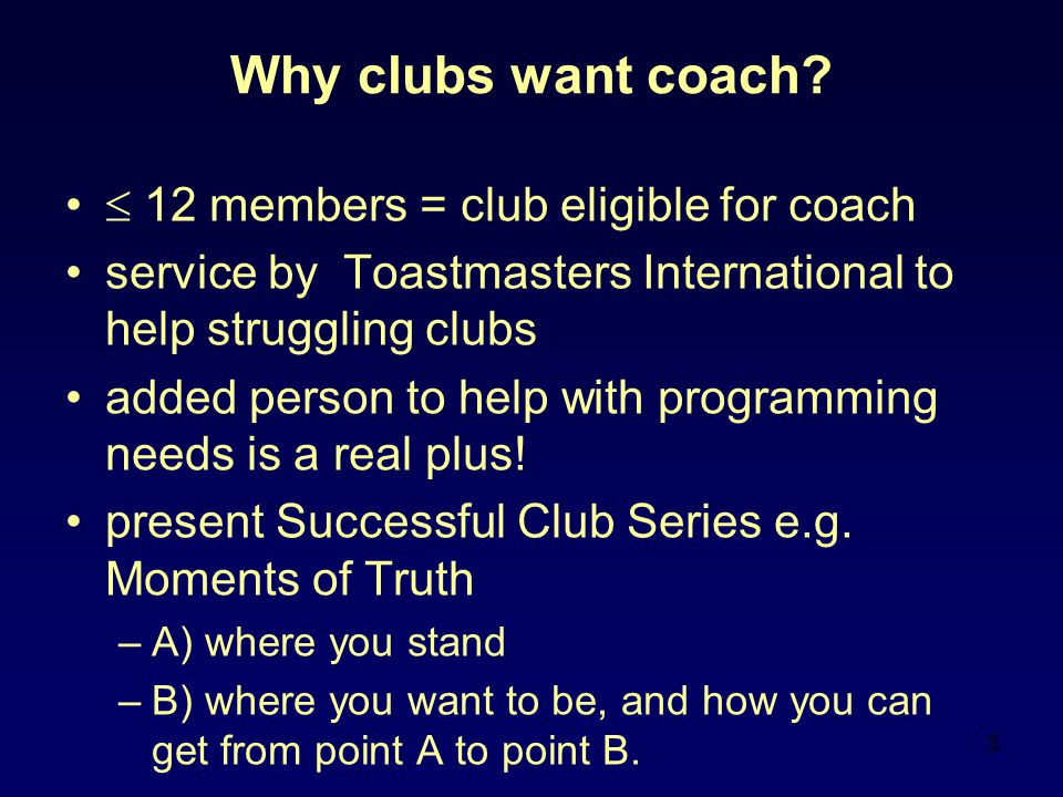 3 Why clubs want coach.