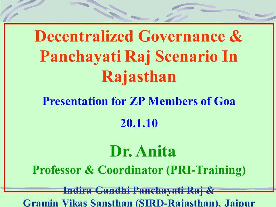 Human Resource Profile of Panchayati Raj Institutions in Rajasthan Zila Pramukhs (District Chiefs) – 33 (w.e.f.