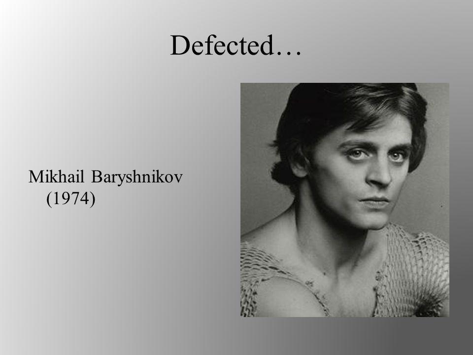 Defected… Mikhail Baryshnikov (1974)