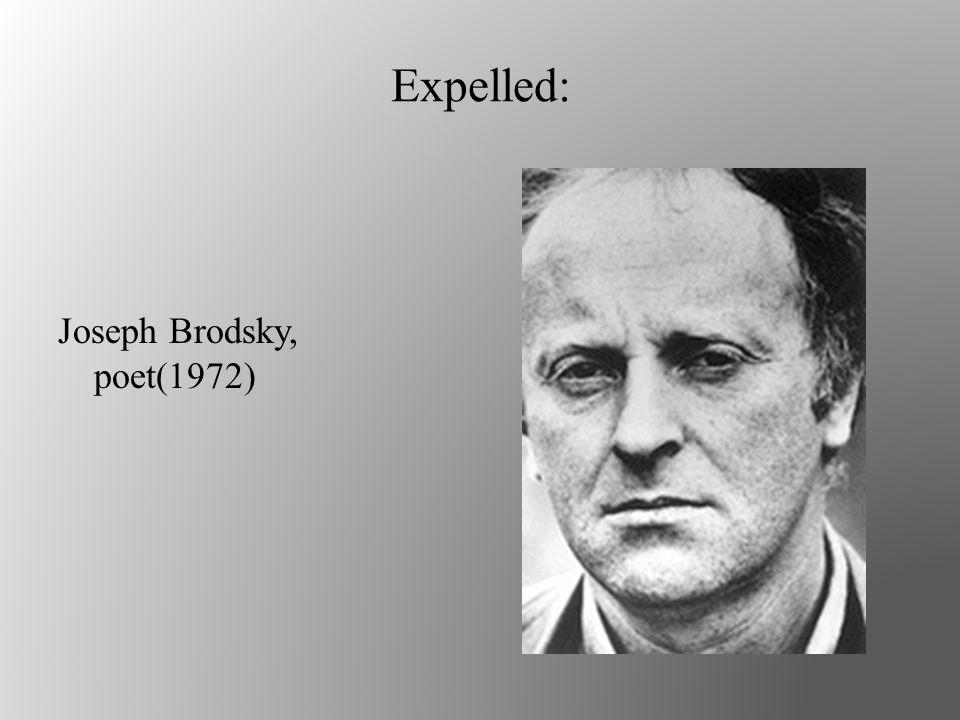 Expelled: Joseph Brodsky, poet(1972)