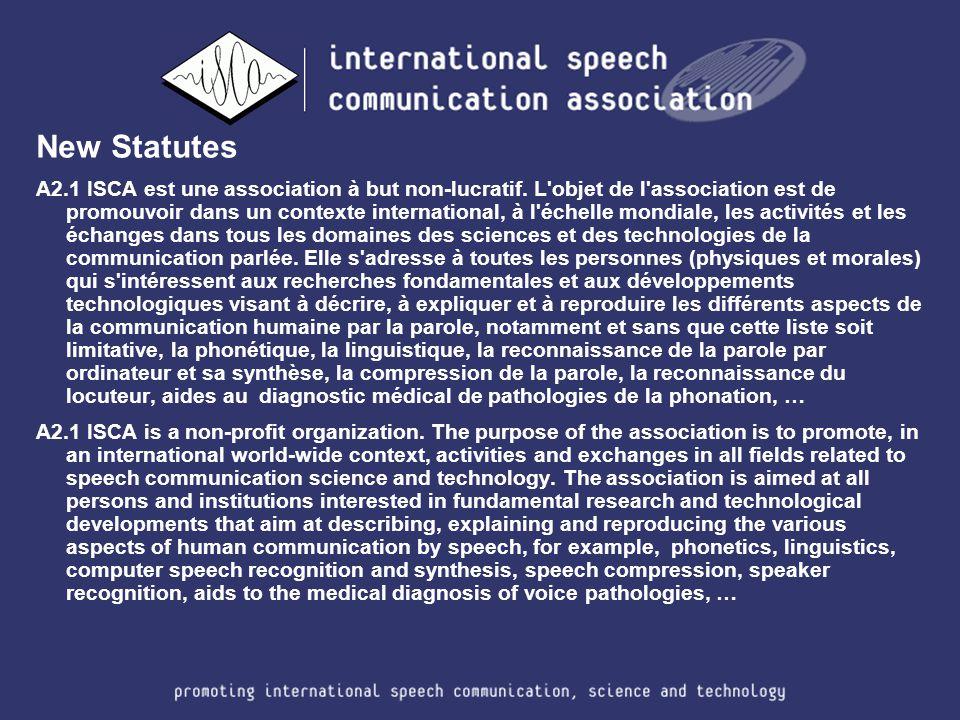 New Statutes A2.1 ISCA est une association à but non-lucratif.