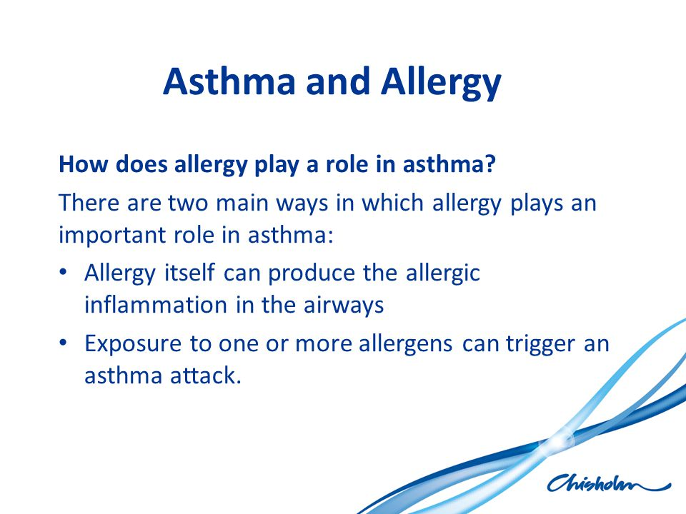 Asthma and Allergy How does allergy play a role in asthma? There are two main ways in which allergy plays an important role in asthma: Allergy itself