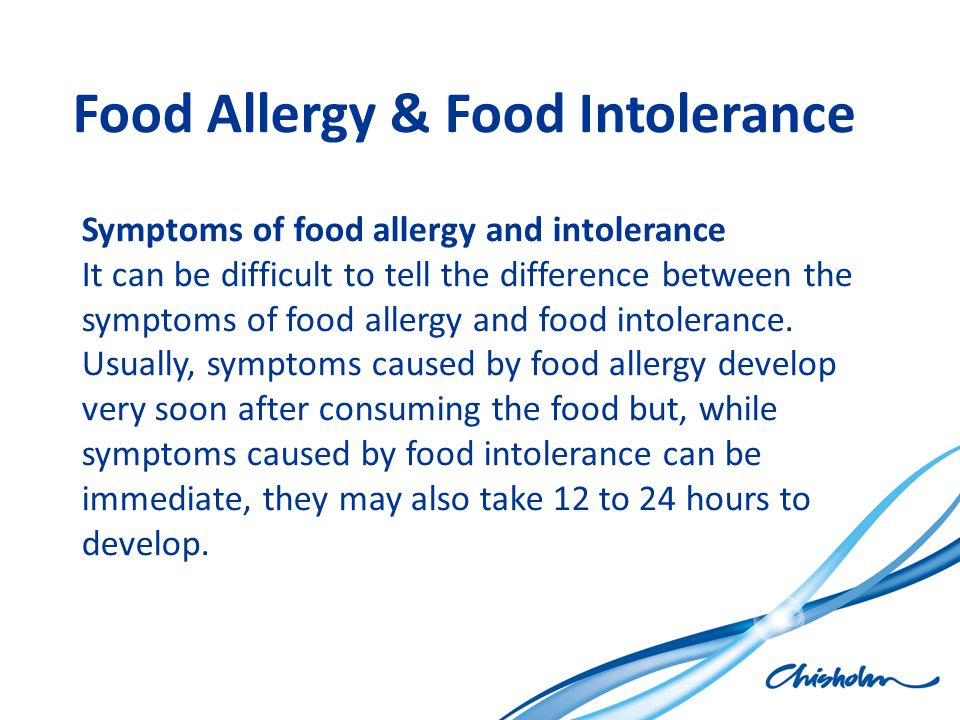 Food Allergy & Food Intolerance Symptoms of food allergy and intolerance It can be difficult to tell the difference between the symptoms of food aller