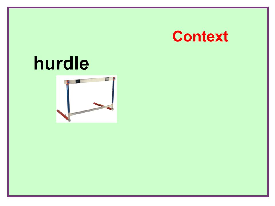 + hurdle Context