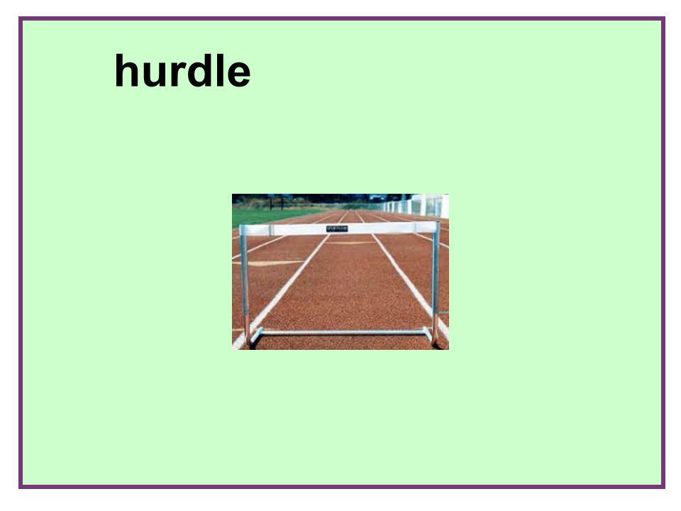 + hurdle